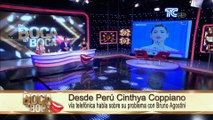 Desde Perú Cinthya Coppiano vía telefónica habla sobre su problema con Bruno Agostini