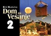 Dom za vesanje 1988 extended cut EP2