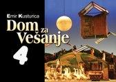Dom za vesanje 1988 extended cut EP4