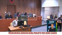 Report TV - Vrau kushëririn në Greqi,kërkohet burg përjetë për Denis Zakën