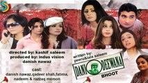 Danish Nawaz, Kashif Saleem Ft. Qadeer Shah - Dani Deewana Drama Serial | Bhoot