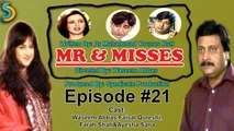 Syndicate Production, Waseem Abbas Ft. Faisal Qureshi - Mr. & Misses Drama Serial | Episode#21