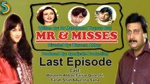 Syndicate Production, Waseem Abbas Ft. Faisal Qureshi - Mr. & Misses Drama Serial | Last Episode
