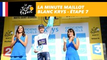 La minute maillot blanc Krys - Étape 7 - Tour de France 2017