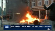 i24NEWS DESK | Riots erupt as world leaders arrive at G20 | Friday, July 7th 2017