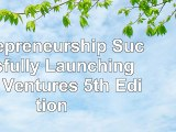 Read  Entrepreneurship Successfully Launching New Ventures 5th Edition e60aa508