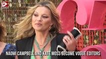 Naomi Campbell & Kate Moss Jadi Editor Vogue