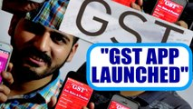 GST Rollout : Government launches app to check GST rates on products | Oneindia News