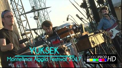Yuksek - Montélimar Agglo Festival 2017