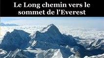 Documentaire : Le Long Chemin Vers le Sommet de l'Everest  HD