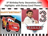 Disney pixar cars3 Lightning McQueen Theme Birthday party Decoraions;gift haul;celebrations :Armaan's 3rd Bday Party  Special!