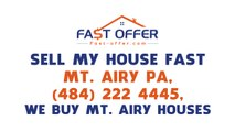 Sell My House Fast Mt. Airy PA, (484) 222-4445, We Buy Mt. Airy Houses