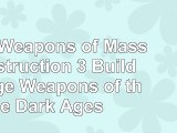 download  Mini Weapons of Mass Destruction 3 Build Siege Weapons of the Dark Ages 06561133