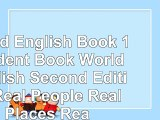 Read  World English Book 1 Student Book World English Second Edition Real People Real Places 5a27bc90