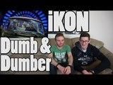 iKON - Dumb&Dumber MV Reaction