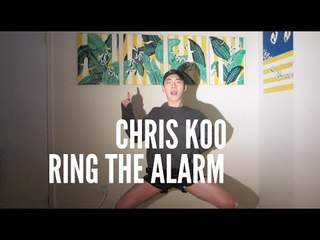 Chris Koo x Beyonce - Ring The Alarm Dance Cover