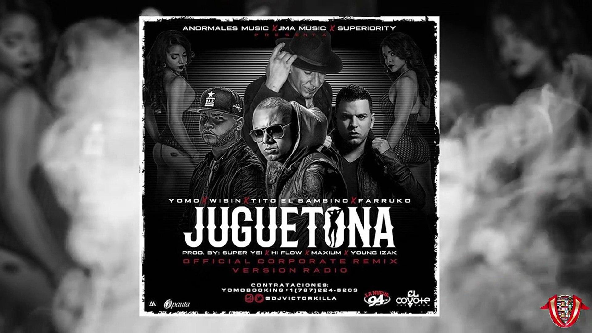 Juguetona Remix - Farruko Ft Wisin, Yomo, Tito El Bambino  [Oficial Audio]