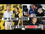 Top 15 Most SHOCKING Kpop & Korean Celebrity SCANDALS of All Time Pt.2 | HOT TOPIC
