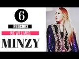 Minzy Leaving 2NE1 | 6 Reasons Minzy Will Be Missed!!