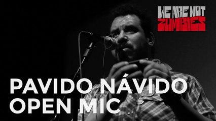 Pávido Navido   Open Mic Sessions