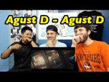 Non-KPOP Fan Reaction | Agust D - 'Agust D' |