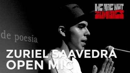 Zuriel Saavedra | Open Mic Sessions