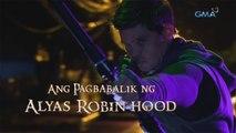 Alyas Robin Hood: Ang pagbabalik