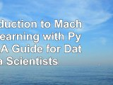 Read  Introduction to Machine Learning with Python A Guide for Data Scientists 4b7f8d11