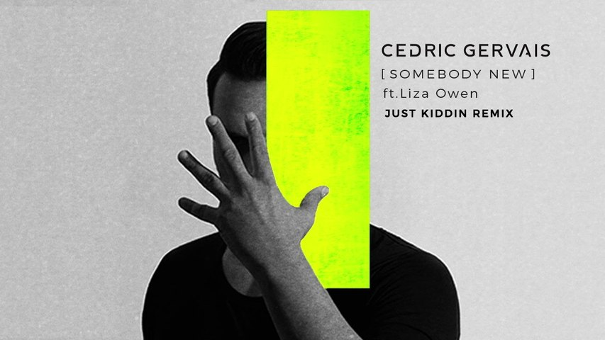 Cedric Gervais - Somebody New