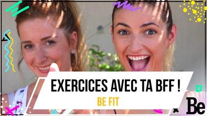 Exercices avec ta BFF !