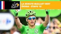 La minute maillot vert ŠKODA - Étape 10 - Tour de France 2017