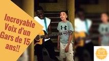 Incroyable Voix d'un Gars de 15 ans!!