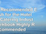 Read  Highly Recommended English for the Hotel and Catering Industry Workbook Highly 0e3f6002