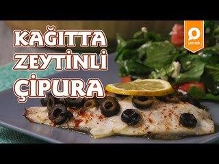 Kağıtta Zeytinli Çipura Tarifi - Onedio Yemek - Sağlıklı Tarifler