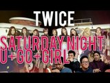 [4LadsReact] TWICE - Saturday Night | U-Go-Girl - Special Live Stages