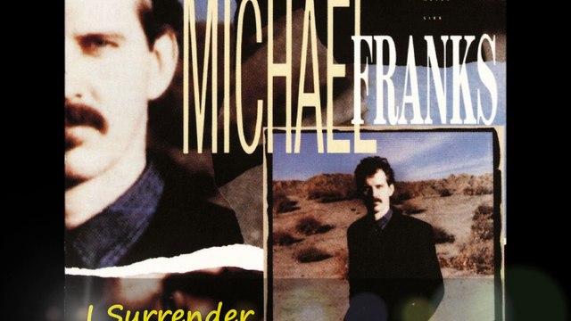 MICHAEL FRANKS - I Surrender
