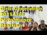 [4LadsReact] GIRLS' GENERATION 2015 LIVE STAGES REACTION