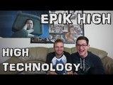 EPIK HIGH - High Technology MV Reaction