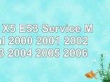 Read  BMW X5 E53 Service Manual 2000 2001 2002 2003 2004 2005 2006 53341c8a
