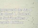 download  Enseignement de Ma Ananda Moyi L Collections Spiritualites French Edition e170ea21