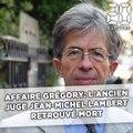 Affaire Grégory: L'ancien juge Jean-Michel Lambert retrouvé mort