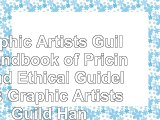 Read  Graphic Artists Guild Handbook of Pricing and Ethical Guidelines Graphic Artists Guild c6db15e6