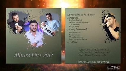 Astrit Halitaj - Le te vdes ne ket behar  (Album Live 2017)