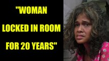 Woman locked  in room for 20 years, rescued by Goa Police | Oneindia News