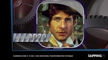 Harrison Ford a 75 ans : l'incroyable évolution physique d'Han Solo et Indiana Jones en vidéo