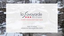 Hôtel restaurant spa 3 étoiles à Val d'Isère Hôtel La Savoyarde dans le 73