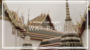 A Living Postcard From Bangkok