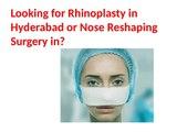 Rhinoplasty Surgery in Hyderabad | Rhinoplasty Centre Hyderabad