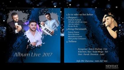 Astrit Halitaj - Pa njo pa dy (Album Live 2017)