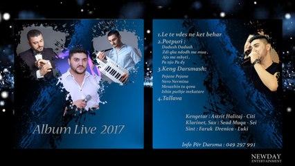 Astrit Halitaj - Ishin puthje mekatare (Album Live 2017)